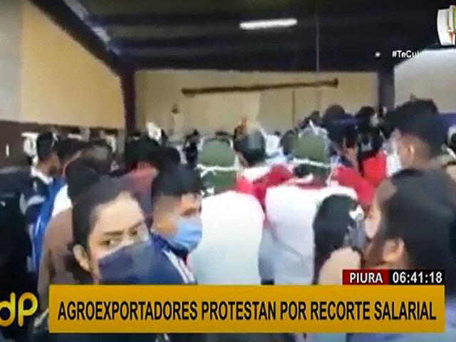 Piura: más de 500 trabajadores agrarios protestan por recorte salarial