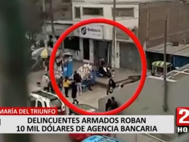 VMT: delincuentes armados roban 10 mil dólares de agencia bancaria