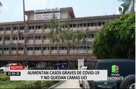 Iquitos: Aumentan casos graves de Covid-19 y ya no quedan camas UCI