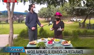 Haydeé Raymundo se reinventa en tiempos de covid-19 con restaurante campestre