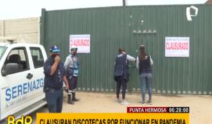 Punta Hermosa: clausuran discotecas que abrieron en plena pandemia COVID-19