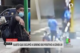 Miraflores: Joven extranjero que escupió a sereno dio positivo a Covid-19