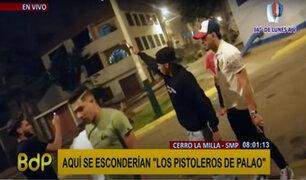 SMP: cerro La Milla sería guarida de peligrosa banda 'Los Pistoleros de Palao'