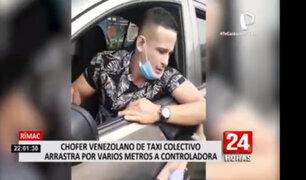 Rímac: capturan a chofer de taxi colectivo que atropelló a controladora de vía