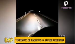 Argentina: no reportan víctimas ni heridos tras potente terremoto de 6.4
