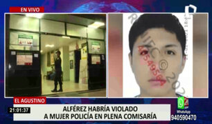 El Agustino: denuncian a alférez de la comisaría de San Cayetano por violación
