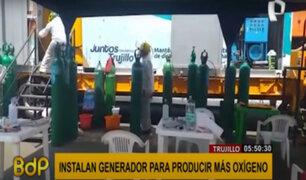 Trujillo: instalan generador de oxígeno para producir más de 150 balones diarios
