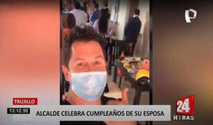 Trujillo: alcalde provincial es captado celebrando cumpleaños de su esposa