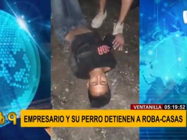 Empresario y su mascota detuvieron a roba casas en Ventanilla