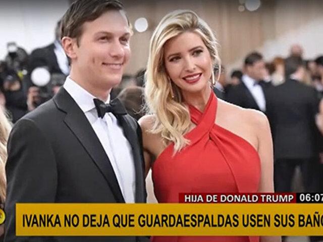 Escándalo genera la hija de Trump al no dejar a sus guardaespaldas usar sus baños
