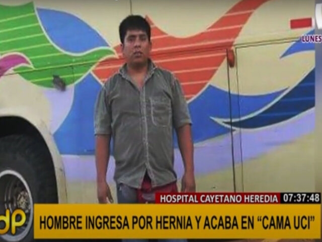 Hospital Cayetano Heredia: denuncian que hombre ingresó por operación y terminó en cama UCI