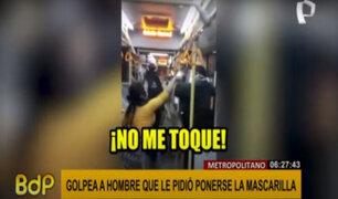 Metropolitano: mujer golpea a usuario que le pidió ponerse correctamente la mascarilla