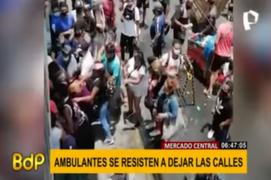 Violencia y caos: ambulantes se resisten a dejar calles del Mercado Central