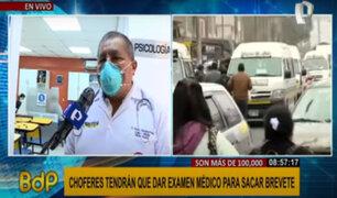 Brevetes: choferes tendrán que pasar examen médico para sacar licencia