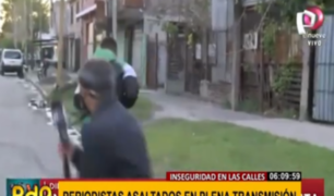 Ni las cámaras los detienen: periodistas son asaltados en vivo