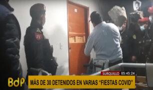 Más de 30 detenidos en fiestas covid en Surquillo y SMP