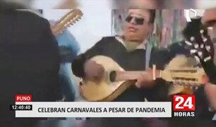 Puno: pobladores infringen normas sanitarias por festejar carnavales