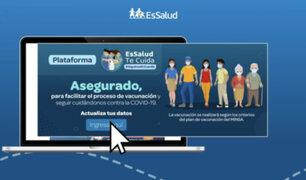 EsSalud: plataforma solo permite que asegurado actualice datos para vacunación futura contra covid-19
