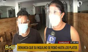 Surquillo: denuncian a inquilino por llevarse hasta los platos de local arrendado