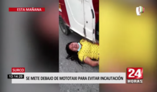 Mujer se puso debajo de mototaxi para evitar incautación en Surco