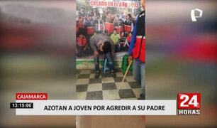 Cajamarca: castigo ejemplar recibe un joven por agredir constantemente a su padre