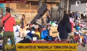 Cercado: ambulantes desalojados de la zona de Manzanilla se apoderan de calle aledaña