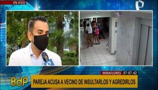 Miraflores: pareja de vecinos denunciados por agresión se defiende