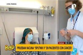 COVID-19: Inician pruebas de vacuna Sputnik V en pacientes con cáncer
