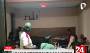 Tacna: más de 30 personas intervenidas en bar clandestino