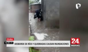 Desborde de ríos y quebradas causan inundaciones en Piura