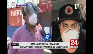 ¡Urgente! Familiares piden cama UCI para voluntario de la vacuna de Sinopharm