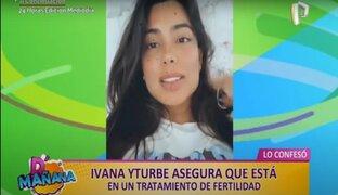 Picantitas del espectáculo: Ivana Yturbe anuncia que está llevando un tratamiento para quedar embarazada