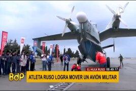 IMPRESIONANTE: Atleta ruso mueve avión militar de 31,5 toneladas