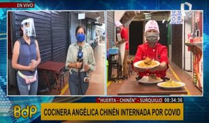 """Surquillo: dueños de """"Huerta-Chinén"""" se encuentran internados por COVID-19"""