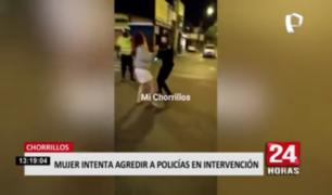 Mujer intenta agredir a policías durante intervención en Chorrillos