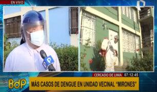 Cercado de Lima: Reportan más casos de dengue en Unidad Vecinal Mirones