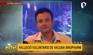 Fallece voluntario de vacuna Sinopharm