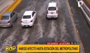 La Victoria: Aniego inundó la Vía Expresa y afectó estación del Metropolitano
