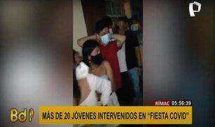 Rímac: intervienen a más de 20 jóvenes y menores de edad en fiesta COVID