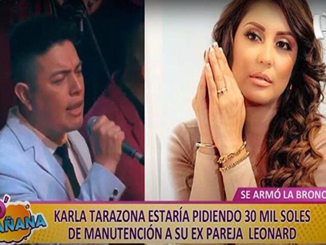 Picantitas del Espectáculo: Karla Tarazona pediría S/.30 mil a su expareja Leonard por manutención