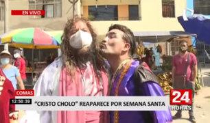 Comas: 'Cristo Cholo' reaparece por Semana Santa