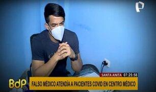 Santa Anita: Policía detiene a falso médico que atendía a pacientes con COVID-19