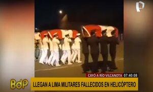 Llegaron a Lima los cuerpos de los militares fallecidos tras accidente en helicóptero