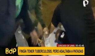 Cercado de Lima: sujeto que robaba a patadas fingió tener tuberculosis para no ser detenido