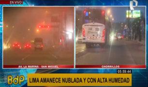 San Miguel y Chorrillos amanecieron con densa neblina y alto nivel de humedad
