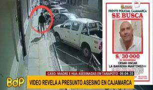 Madre e hija asesinadas en Tarapoto: video revela a presunto feminicida en Cajamarca