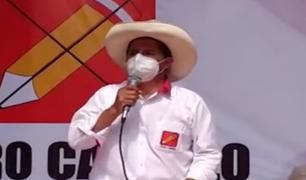 La Libertad: Pedro Castillo pide no temer a un eventual Gobierno suyo