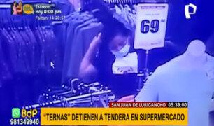 SJL: capturan a tendera que robó diversas prendas en conocido supermercado