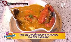 """D'Mañana te enseña a preparar una riquísima Parihuela para """"chuparse los dedos"""""""