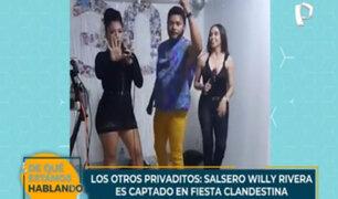 Los otros 'privaditos': salsero Willy Rivera es captado en fiesta clandestina